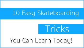 easy skateboarding tricks